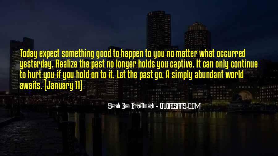 Let Go Hold On Quotes #1353094