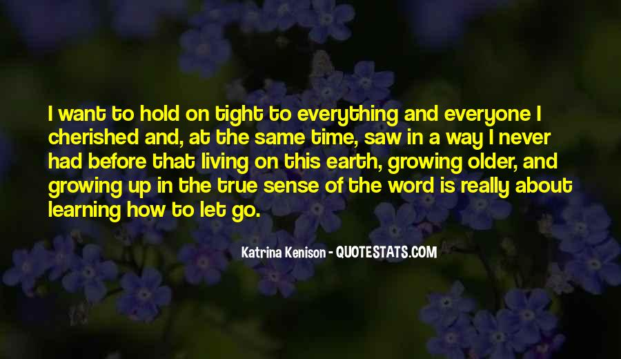 Let Go Hold On Quotes #140478