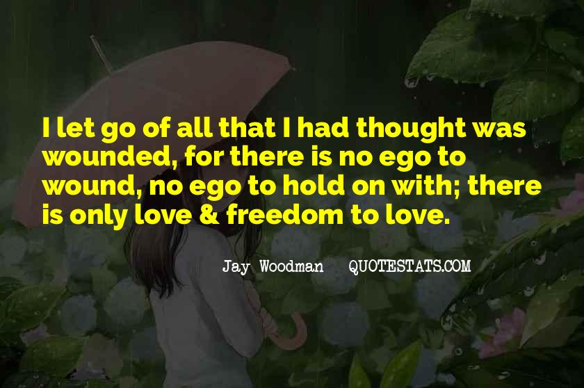 Let Go Hold On Quotes #1440982