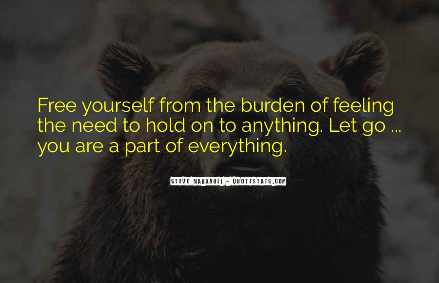 Let Go Hold On Quotes #1508226