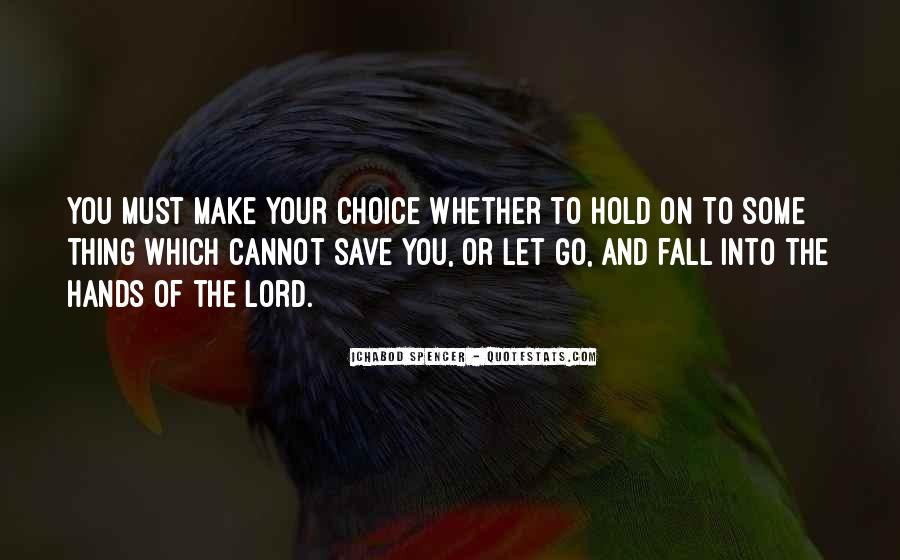 Let Go Hold On Quotes #1518285
