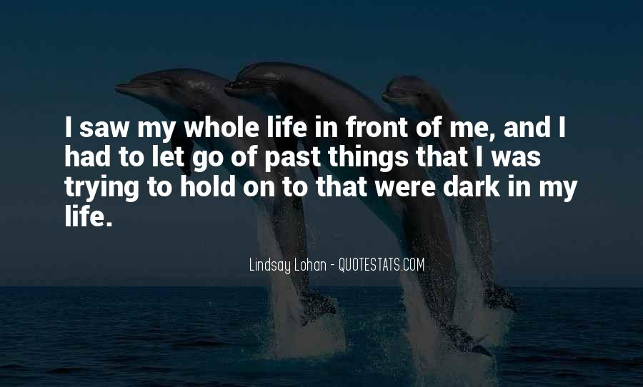 Let Go Hold On Quotes #1630303