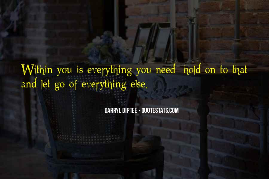 Let Go Hold On Quotes #178784