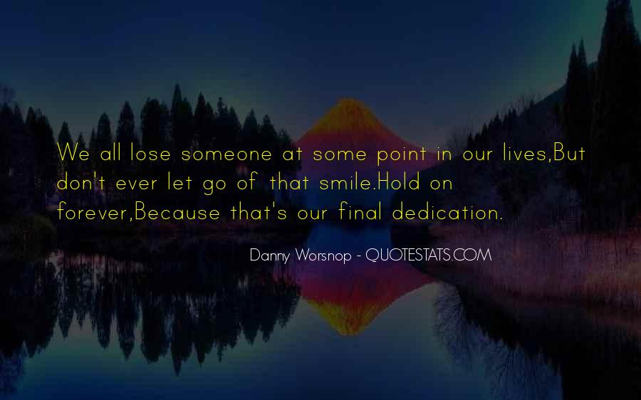 Let Go Hold On Quotes #242676