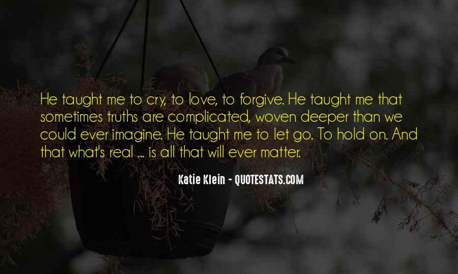Let Go Hold On Quotes #532876
