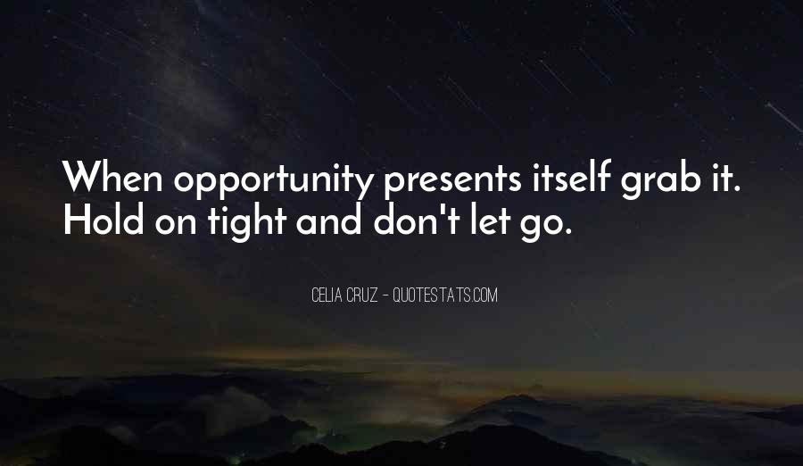 Let Go Hold On Quotes #617055