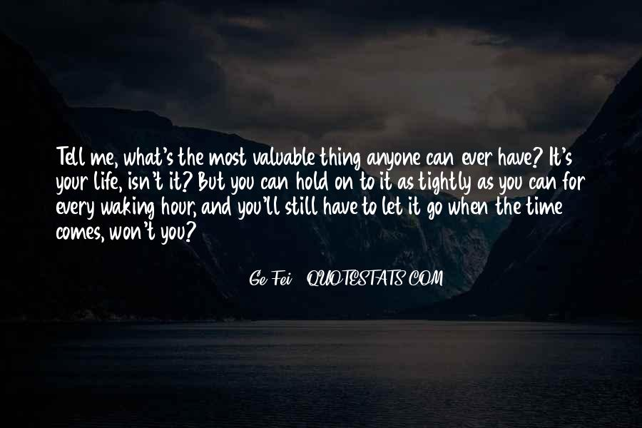 Let Go Hold On Quotes #692455