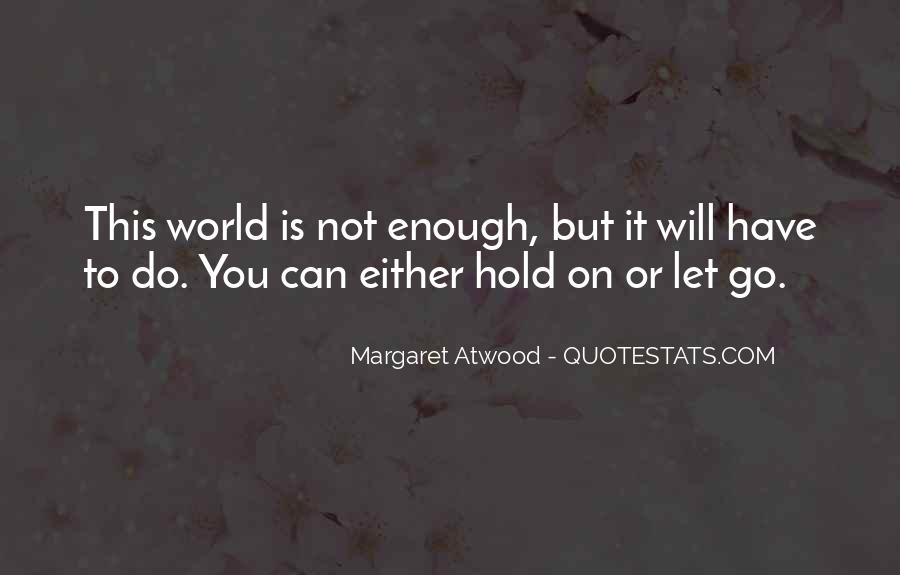 Let Go Hold On Quotes #6953