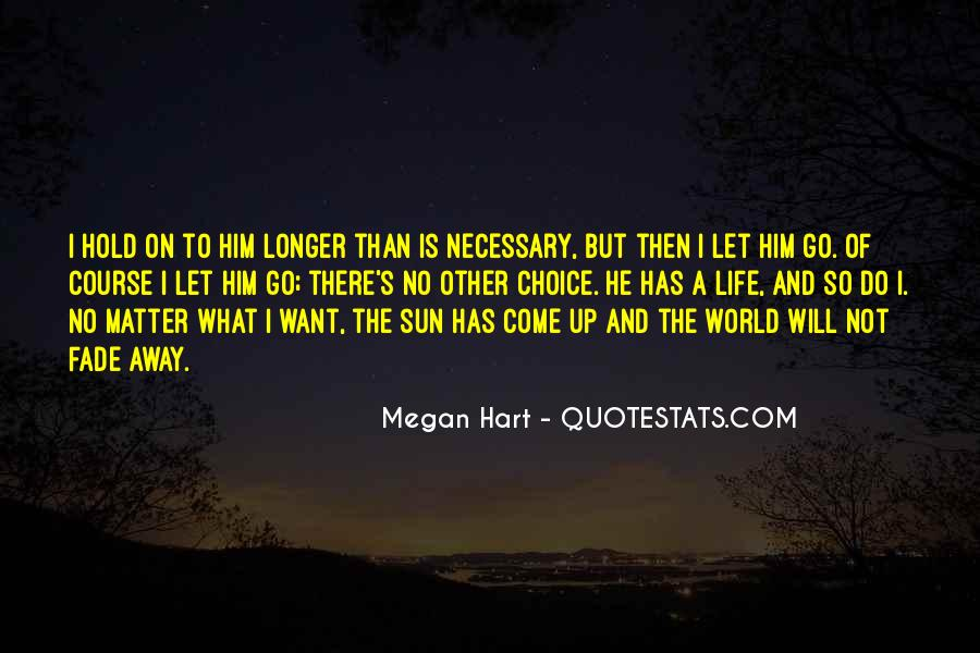 Let Go Hold On Quotes #731928