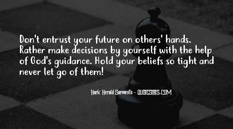 Let Go Hold On Quotes #755965