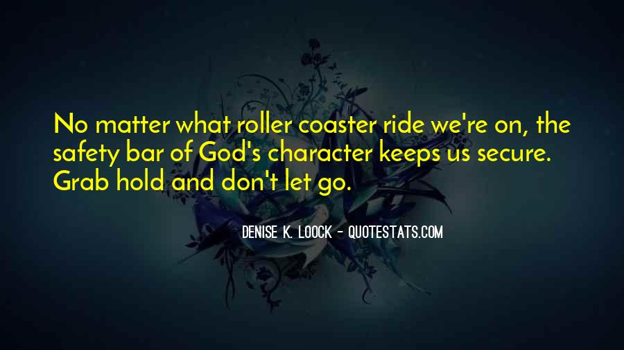 Let Go Hold On Quotes #948902