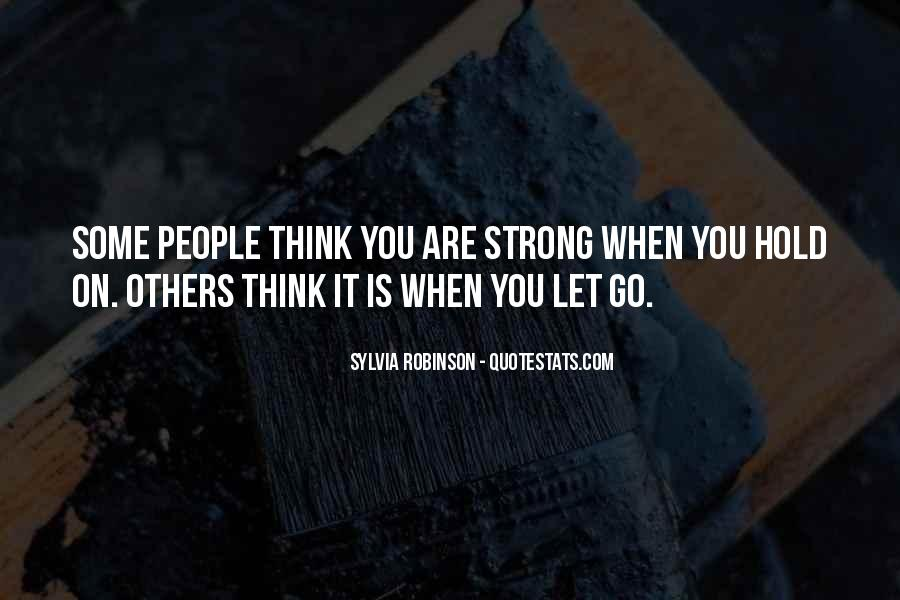 Let Go Hold On Quotes #952345