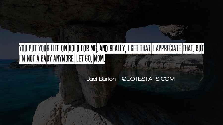 Let Go Hold On Quotes #96379