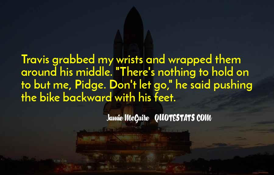 Let Go Hold On Quotes #965264