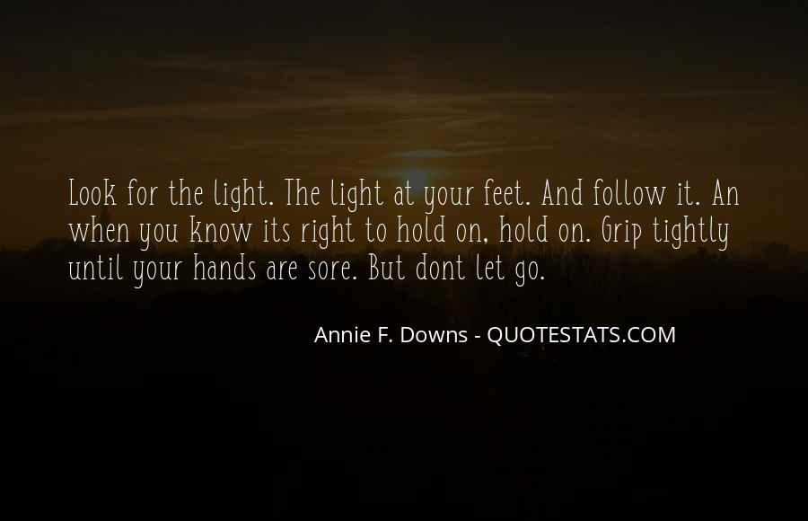 Let Go Hold On Quotes #986029