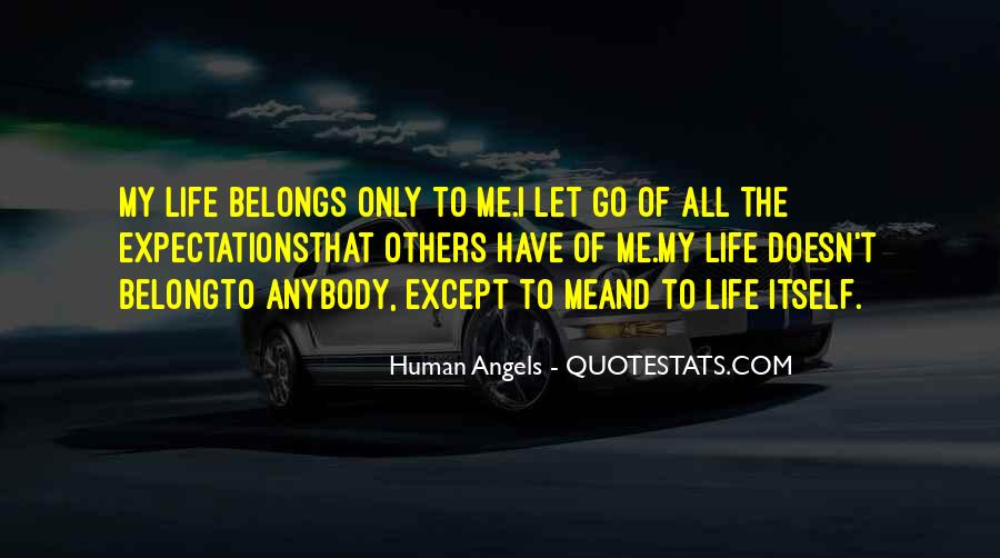 Let Go Of Expectations Quotes #1110913