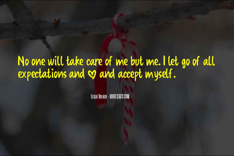 Let Go Of Expectations Quotes #1495533