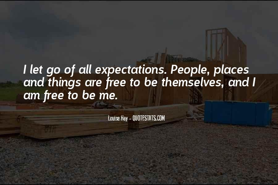 Let Go Of Expectations Quotes #156412
