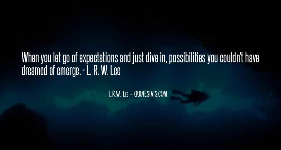 Let Go Of Expectations Quotes #1868638