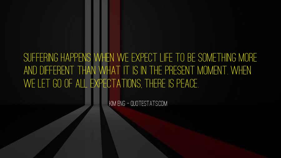 Let Go Of Expectations Quotes #1877137