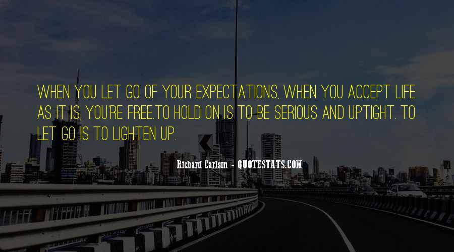 Let Go Of Expectations Quotes #601699