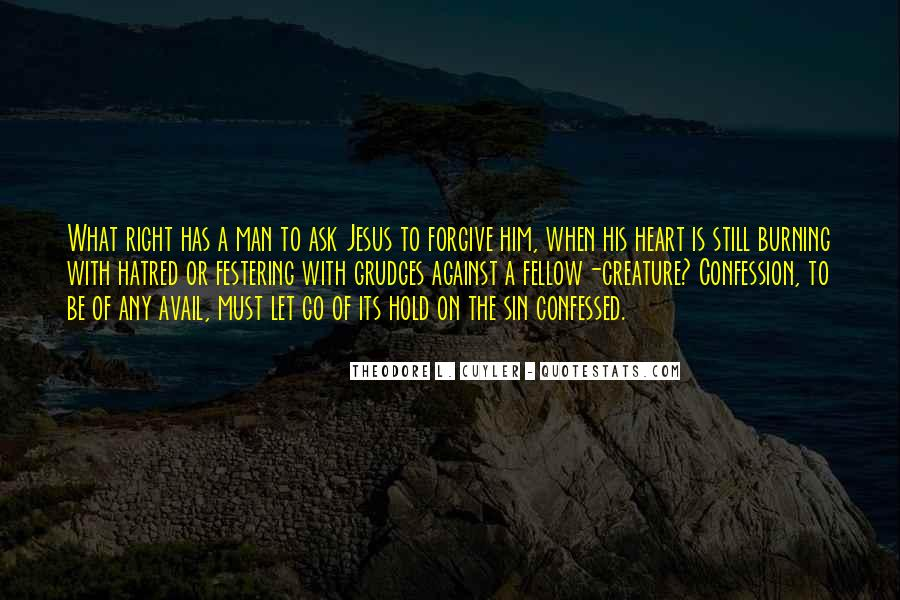 Let Go Of Grudges Quotes #1603551