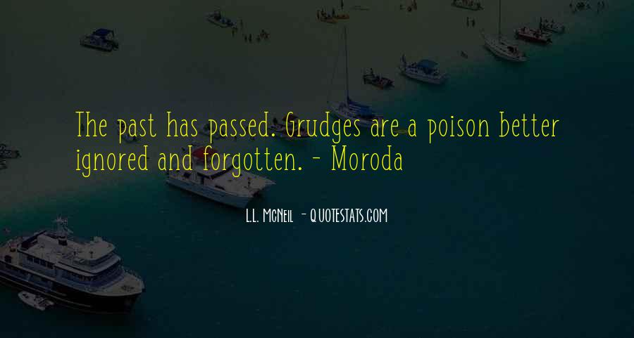 Let Go Of Grudges Quotes #236263