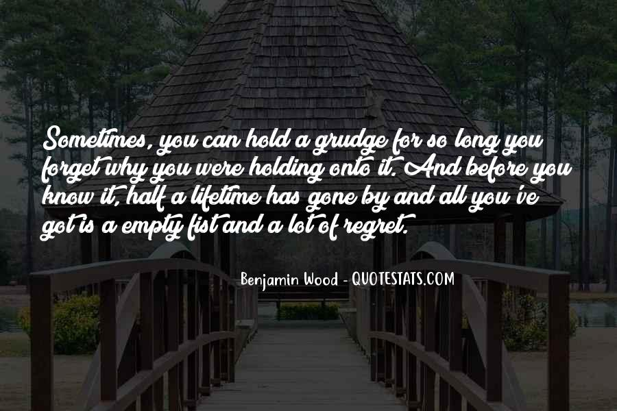 Let Go Of Grudges Quotes #316164