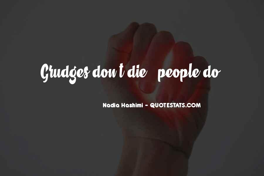 Let Go Of Grudges Quotes #38306