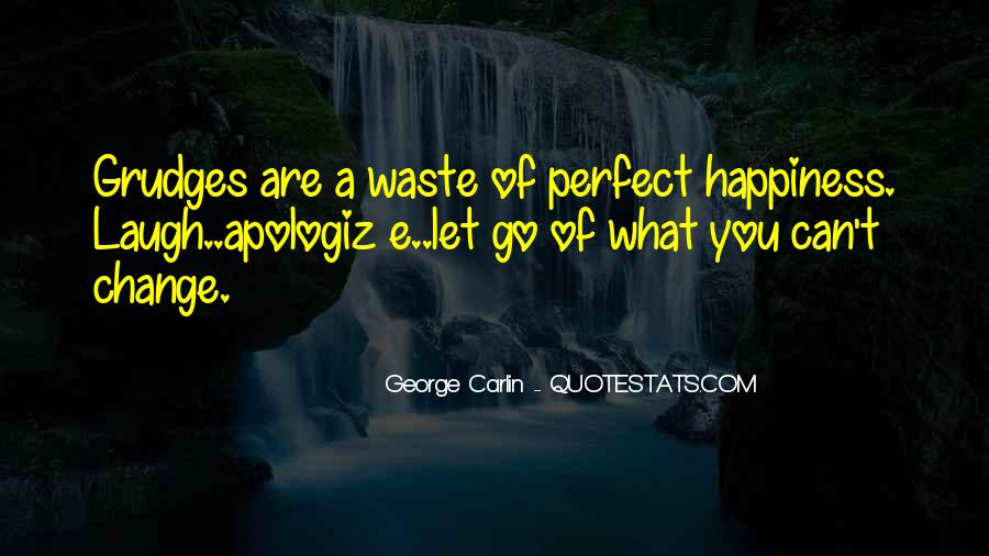 Let Go Of Grudges Quotes #925147