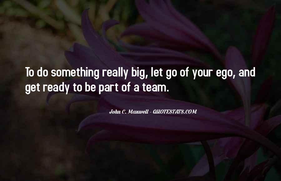 Let Go Team Quotes #1689093