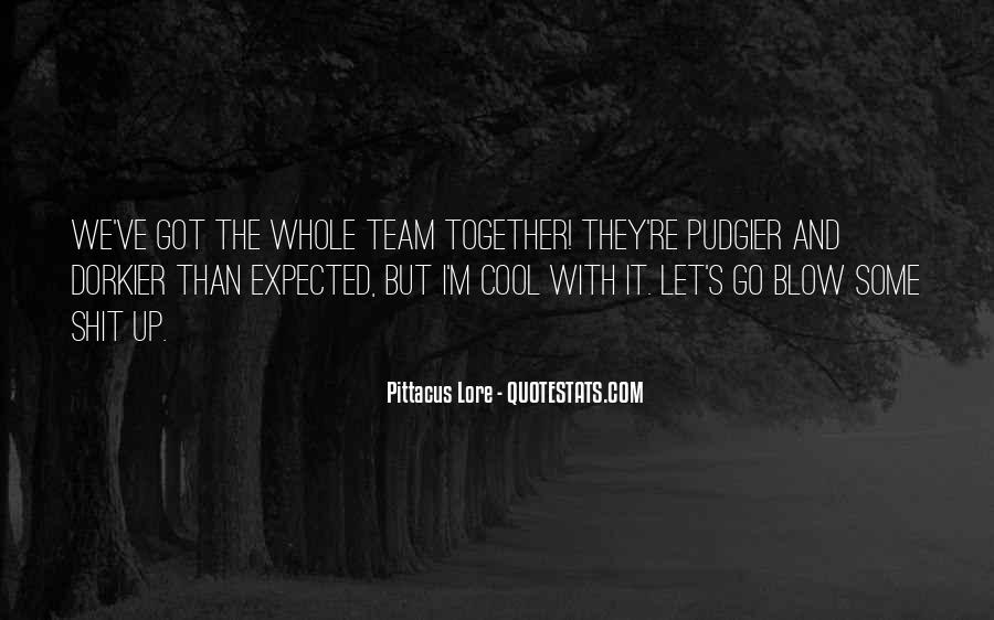 Let Go Team Quotes #19661