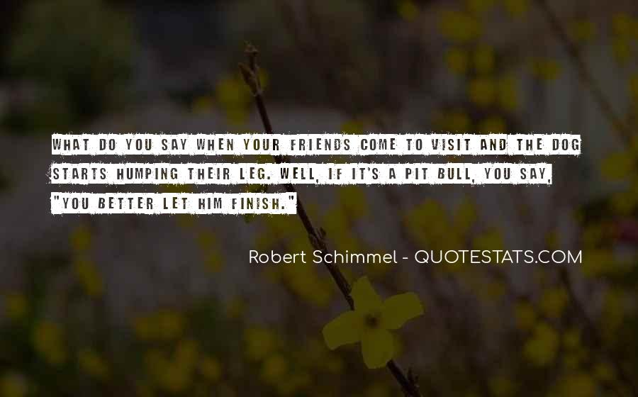 Let Him Come To You Quotes #1045158