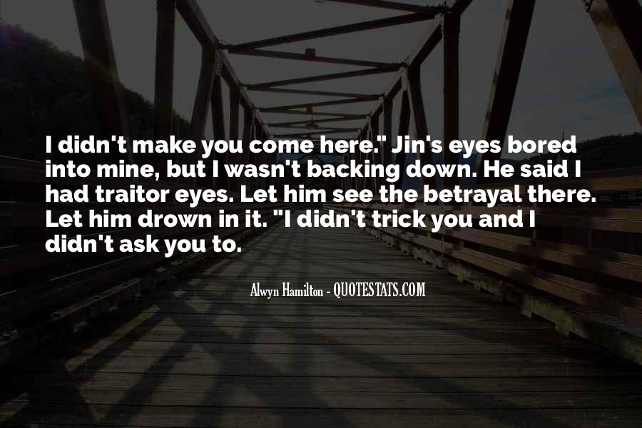 Let Him Come To You Quotes #1193864