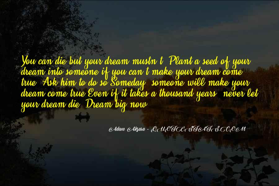 Let Him Come To You Quotes #1539073