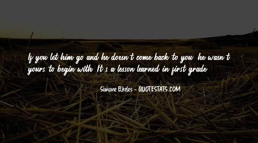 Let Him Come To You Quotes #515314