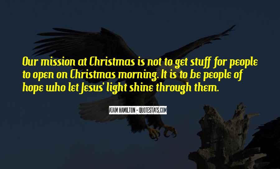 Let It Shine Quotes #1036609