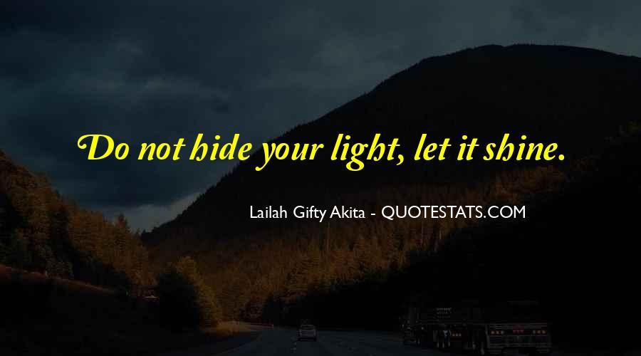 Let It Shine Quotes #107323