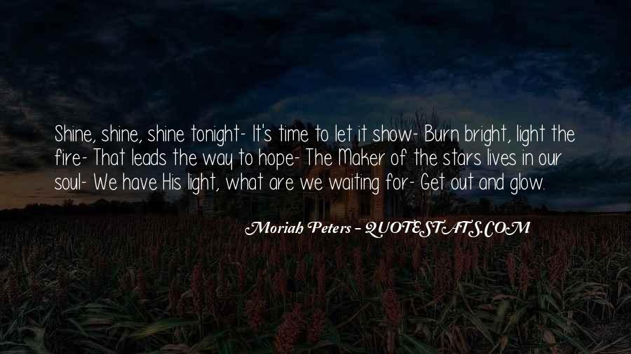 Let It Shine Quotes #1456982