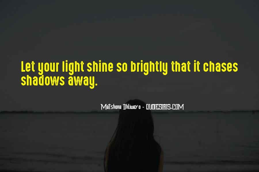 Let It Shine Quotes #1561725