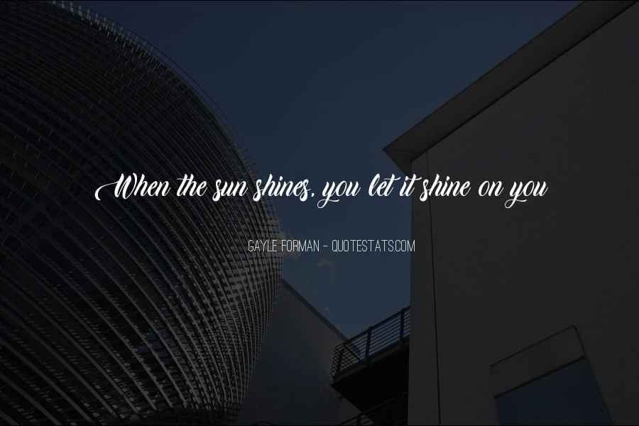 Let It Shine Quotes #1688060