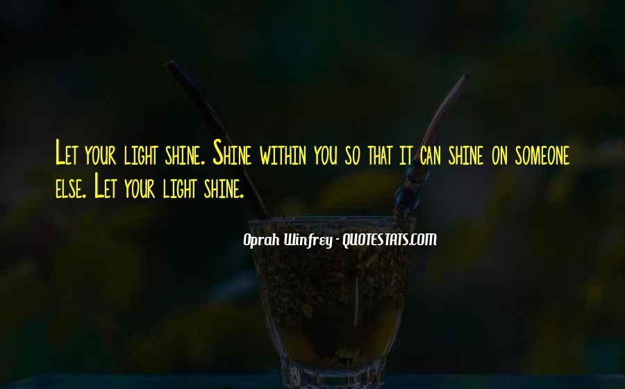 Let It Shine Quotes #1872929