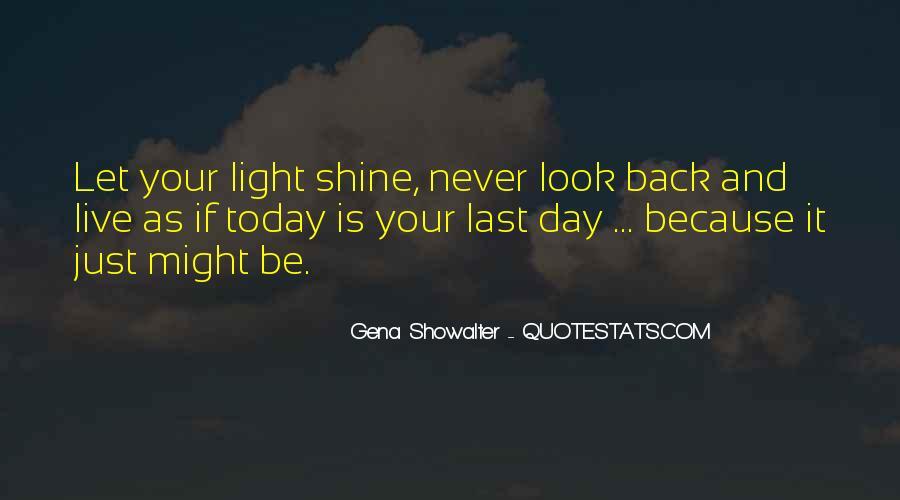 Let It Shine Quotes #262399