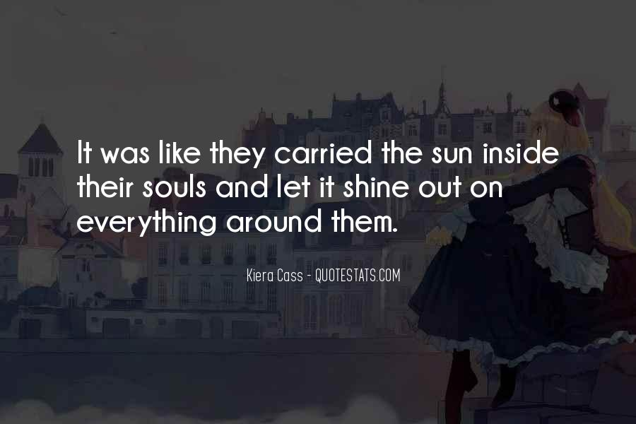 Let It Shine Quotes #288812