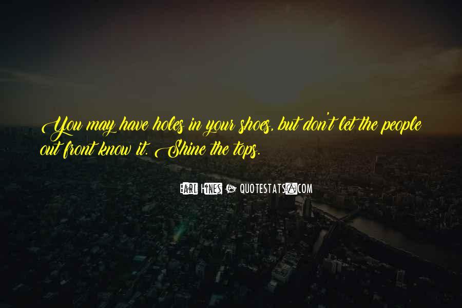 Let It Shine Quotes #665593