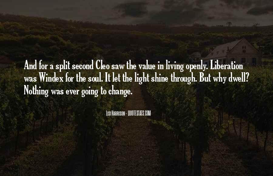 Let It Shine Quotes #851826