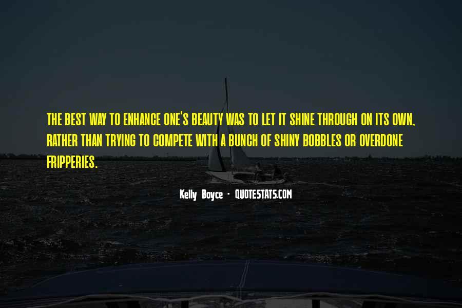 Let It Shine Quotes #910447