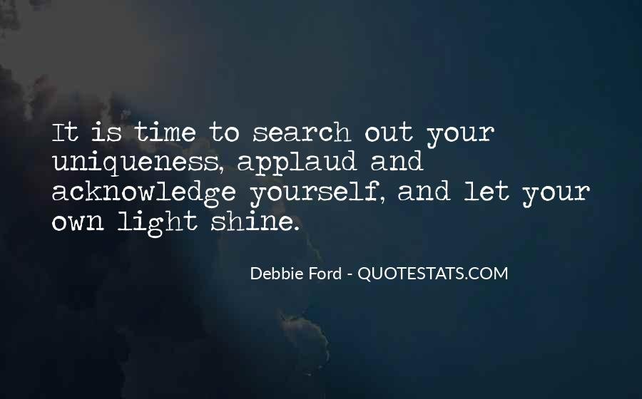Let It Shine Quotes #966880