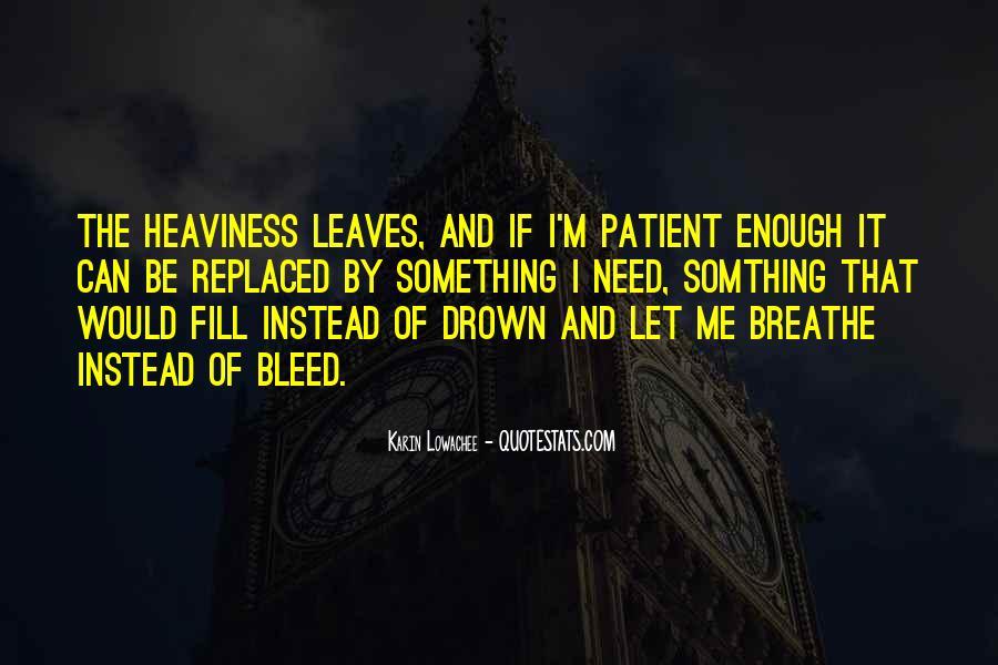 Let Me Drown Quotes #217197