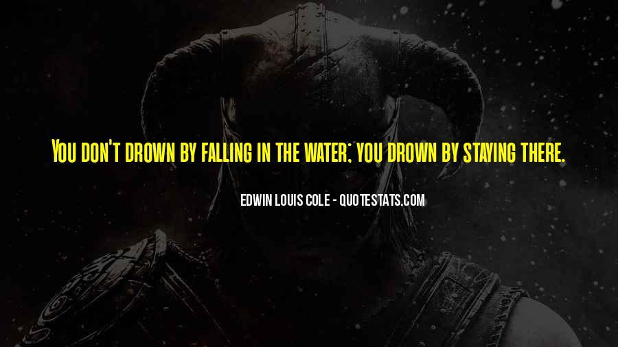 Let Me Drown Quotes #30299